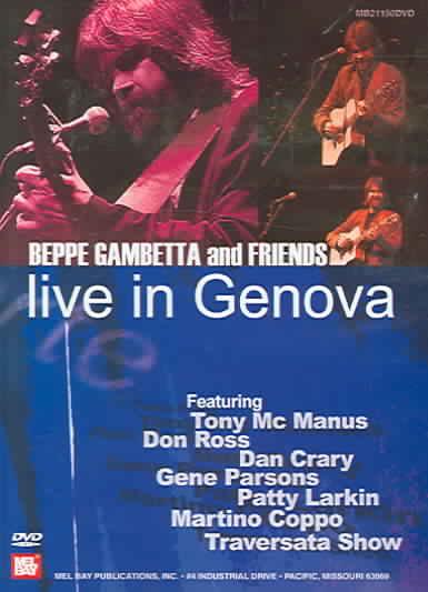BEPPE GAMBETTA & FRIENDS:LIVE IN GEN BY GAMBETTA,BEPPE (DVD)
